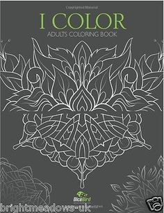 I colour #adult colouring book #creative art therapy relax anti #stress flowers n,  View more on the LINK: 	http://www.zeppy.io/product/gb/2/301697517369/