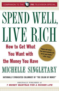 Book Spend Well, Live Rich