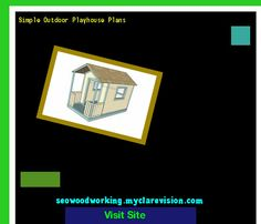 Simple Outdoor Playhouse Plans 153858 - Woodworking Plans and Projects!