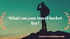 What's on your #travel #bucketlist?