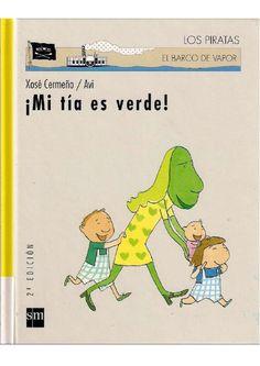 Mi tía es verde  Cuentos infantiles. Ser diferente. Ser feliz. Valores.