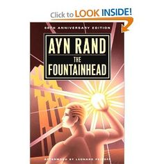 The Fountainhead has become an enduring piece of literature, more popular now than when published in 1943. On the surface, it is a story of one man, Howard Roark, and his struggles as an architect in the face of a successful rival, Peter Keating, and a newspaper columnist, Ellsworth Toohey. But the book addresses a number of universal themes: the strength of the individual, the tug between good and evil, the threat of fascism. The confrontation of those themes, along with the amazing stroke…