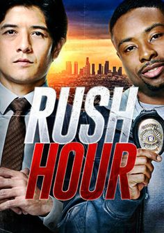 Rush Hour - Season 1 Rush Hour is a series that is a TV adaptation of the big-screen hit about a by-the-book Hong Kong police detective teaming with a maverick black cop in Los Angeles,as they are forced into forming an unlikely partnership.
