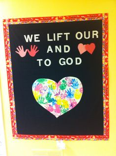 Lift our hands and hearts Religious Bulletin Boards, Christian Bulletin Boards, Preschool Bulletin Boards, Classroom Bulletin Boards, Preschool Art, Bullentin Boards, Preschool Winter, February Bulletin Boards, Valentines Day Bulletin Board