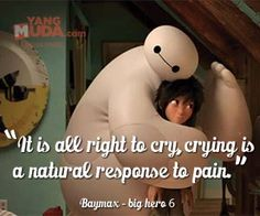 It is all right to cry, crying is a natural response to pain.