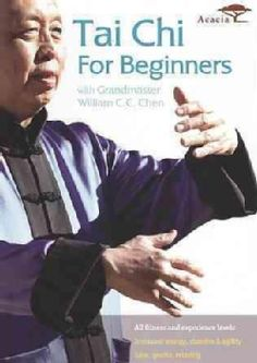 Tai Chi for Beginners with Grandmaster William C.C. Chen (DVD)