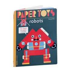 12 robots en papier à monter soi-même sans colle ni ciseaux.