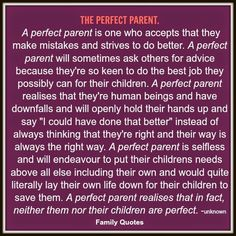 A perfect parent...