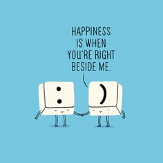 Happiness is when you're right beside me Art Print