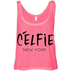 Cropped Tank Top Celfie New York Funny Summer Outfit Beach Tank Ladies... ($15) ❤ liked on Polyvore featuring tops, pink top, neon pink crop top, crop tank top, summer tank tops and beach tanks