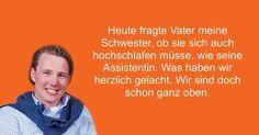 Von Beruf Schnösel-Sohn - Justus, TUM - BWL