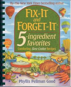 Fix-It and Forget-it 5 Ingredient Favorites cookbook.