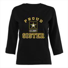 Proud U.S. Army Sister Womens Long Sleeve Shirt (3/4 Sleeve)
