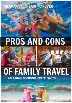 The PROS and CONS of family travel. And how to overcome any challenges.