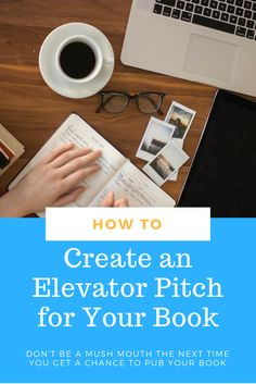 How To Create An Elevator Pitch For Your Book