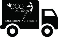 Eco-Musings Free Shipping Event