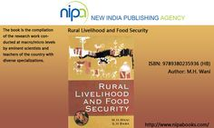 The book is the compilation of the research work conducted at macro/micro levels by eminent scientists and teachers of the country with diverse specializations. These scientists/teachers have willingly contributed their work in the form of the articles to this volume addressing various dimensions of the food security and livelihood scenario in various states of the country and the country as a whole. ISBN 9789380235936