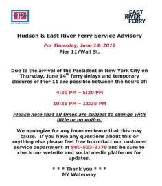 President in NYC Thursday, June 14th - possible delays at Pier 11/Wall St. for Hudson/NY Waterway & East River Ferry.