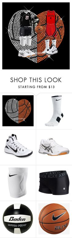 """Volleyball vs. Basketball"" by missheru ❤ liked on Polyvore featuring NIKE, Asics, Roxy and Baden"