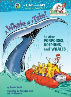 Dr. Seuss A Whale of a Tale! All about Porpoises, Dolphins, and Whales Hardcover