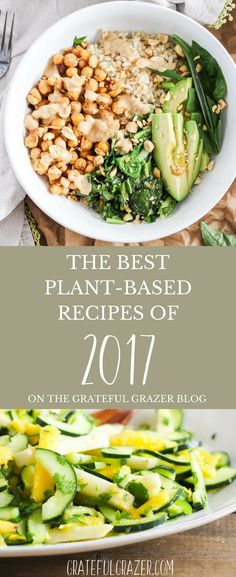 Looking for the best vegan and vegetarian recipes on the internet? Here are the Most Popular Plant-Based Recipes - everything from breakfast to snacks! You'll love these recipes long past the new year. | #plantbased #recipes #vegan #vegetarian #healthy #gratefulgrazer via @gratefulgrazer