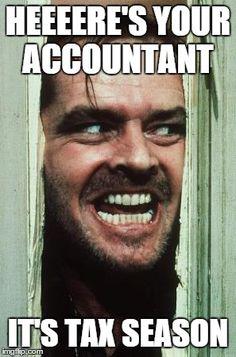 tax season memes for accountants - Google Search Taxes Humor, Accounting Humor, Funny Monday Memes, Monday Humor, Funny Memes, Movie Memes, Funny Quotes, Railroad Humor, Railroad Wife