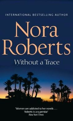 Without a Trace - Nora Roberts