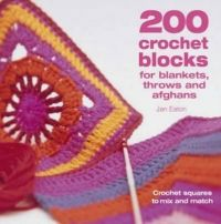 200 Crochet Blocks for Blankets, Throws and Afghans: Crochet Squares to Mix-and-Match von Jan Eaton Crochet Blocks, Crochet Squares, Crochet Granny, Crochet Motif, Crochet Stitches, Knit Crochet, Crochet Patterns, Crochet Hats, Simply Crochet