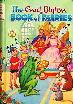 The Book of Fairies by Enid Blyton - Vintage 1967 Edition -Hardcover- S/Hand Enid Blyton Books, Little Golden Books, My Childhood Memories, 1970s Childhood, Vintage Children's Books, Vintage Stuff, Children's Literature, Children's Book Illustration, Book Publishing