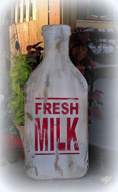 new FRESH MILK sign made to look old