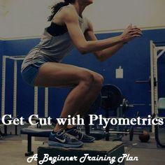 "A beginner plyometrics training plan! Plyometrics are ""jumping"" movements that train explosive strength."