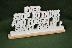 "Custom Saying Wood Scroll Cut Desk Shelf Mantle Decor Sign ""Ever Stop To Think."" #Handmade #Americana"