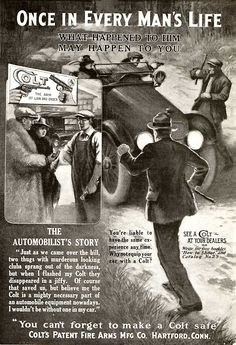 Vintage Colt Ad. Always keep a gun in your vehicle! Amen to that!
