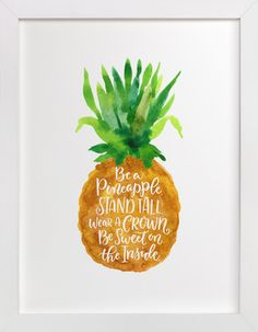 Be A Pineapple by Laura Bolter Design at minted.com