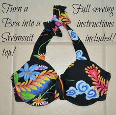 Instructions for turning an old bra into a swimsuit top