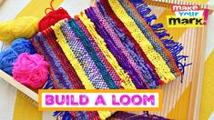 Build a loom for weaving!  Use it over and over again!
