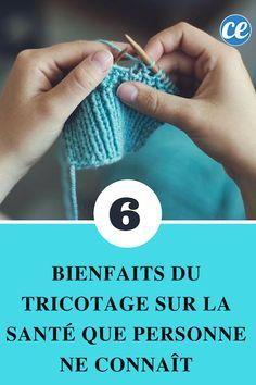 6 Bienfaits du Tricotage sur la Santé Que Personne Ne Connaît.