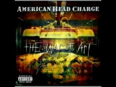 American Head Charge - Never Get Caught