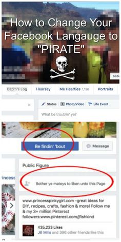 "How to change your language to Pirate language on Facebook Did you know you could change your language on Facebook to ""Pirate""? I am totally not kidding and it is HILARIOUS!! This would be a great April Fools prank your partner, husband, wife, friend, kids – change it and see how long it takes for …"