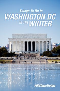 Witness the lighting of the national Christmas tree or go ice skating. Washington DC offers many fun things to do in the winter! #OldTownTrolley