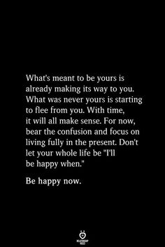 What's Meant To Be Yours Is Already Making Its Way To You