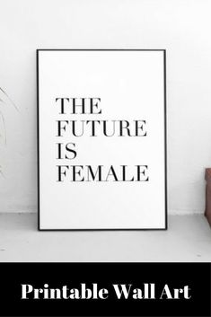 Feminist Printable, The Future Is Female, Feminism, Feminist Art, Feminist Print, Inspirational Quote, Feminist Quote, Feminism Quote #ad