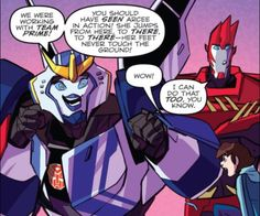 Transformers Robots in Disguise comic - I thought the same thing, Sides, but you'll have to face the facts: Arcee was the original agile speedster