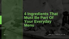 4 Ingredients That Must Be Part Of Your Everyday Menu - Kyle Cathie Types Of Meat, Types Of Food, Chinese Cabbage, Best Meat, 4 Ingredients, Menu, Menu Board Design