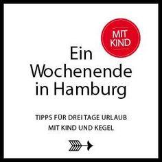 Reisen in Deutschland - eine Woche Hamburg mit Kind ❤︎