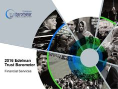 2016 Edelman Trust Barometer - Financial Services Results