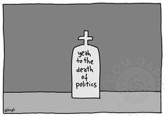 Politics by www.gapingvoidart.com