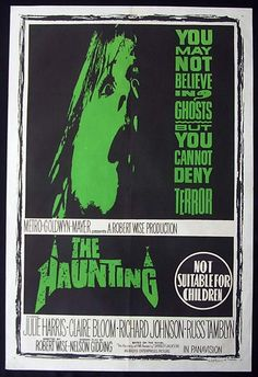 The Haunting (1963)  Directed by Robert Wise Stars: Julie Harris, Claire Bloom, Richard Johnson, Russ Tamblyn.
