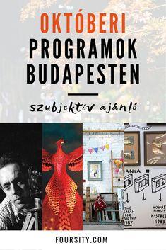 Októberben is rengeteg izgalmas kulturális program lesz Budapesten. Ezekből válogattam össze a legérdekesebbnek ígérkezőket. Budapest, Movies, Movie Posters, Films, Film Poster, Cinema, Movie, Film, Movie Quotes