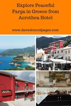 Explore peaceful Parga in Greece from Acrothea Hotel. A guide on what to see and do in one day in Parga.